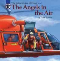 The Adventures of Onyx and the Angels in the Air