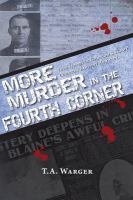 More Murder in the Fourth Corner