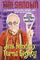 Jimi Hendrix Turns Eighty