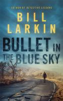 Bullet in the Blue Sky