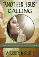 """""""Another Jesus"""" Calling"""