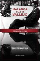 Malanga Chasing Vallejo