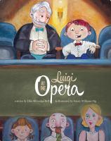 Luigi at the Opera