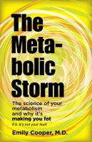 The Metabolic Storm