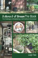 5 Acres & A Dream, the Book