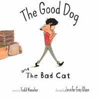 The Good Dog and the Bad Cat