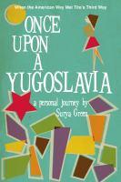 Once Upon A Yugoslavia