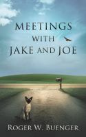 Meetings With Jake and Joe