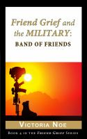 Friend Grief and the Military