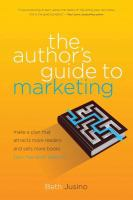 The Author's Guide to Marketing