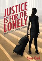 Justice Is for the Lonely