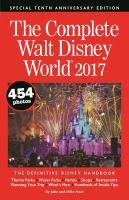 The Complete Walt Disney World, 2017