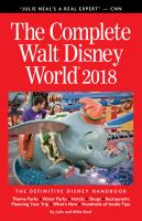 Complete Walt Disney World 2018: The Definitive Disney Handbook (2018)