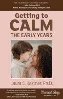 Getting to Calm the Early Years