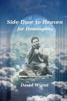 Side Door to Heaven for Hemingway