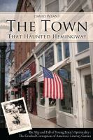 The Town That Haunted Hemingway