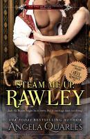 Steam Me Up, Rawley