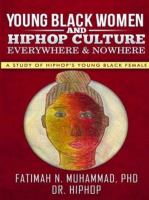 Young Black Women and Hip Hop Culture