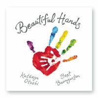 Beautiful Hands