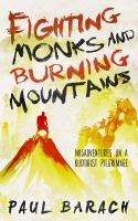 Fighting Monks and Burning Mountains