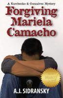 Forgiving Mariela Camacho