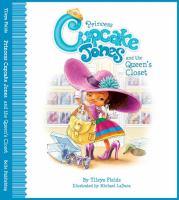 Princess Cupcake Jones and the Queen's Closet