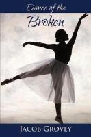 Dance of the Broken