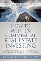 How To Win In Commercial Real Estate Investing