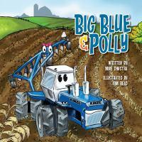 Big Blue & Polly