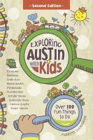 Exploring Austin With Kids
