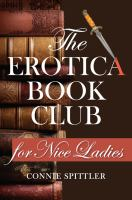 The Erotica Book Club For Nice Ladies