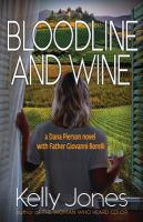 Bloodline and Wine