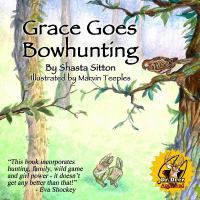 Grace Goes Bowhunting