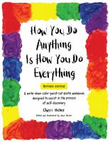 How You Do Anything Is How You Do Everything (Revised)