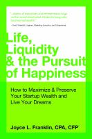 Life, Liquidity & the Pursuit of Happiness