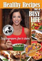 Healthy Recipes for A Busy Life