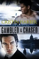 Gambled and Chased