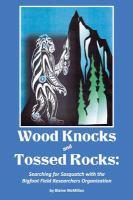 Wood Knocks and Tossed Rocks