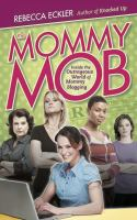 The Mommy Mob