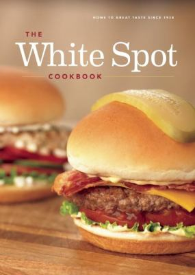 Cover image for The White Spot Cookbook