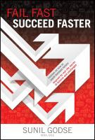 Fail Fast, Succeed Faster