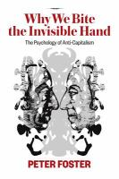 Why We Bite the Invisible Hand