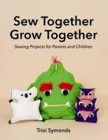 Sew Together Grow Together
