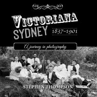 Victoriana Sydney 1837-1901