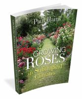 Growing Roses in Suptropical Climates