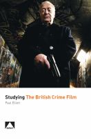 Studying the British Crime Film