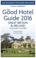 The Good Hotel Guide 2016