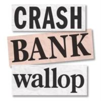 Crash Bank Wallop