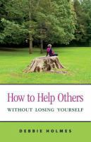 How to Help Others Without Losing Yourself