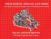 True North, Strong and Free